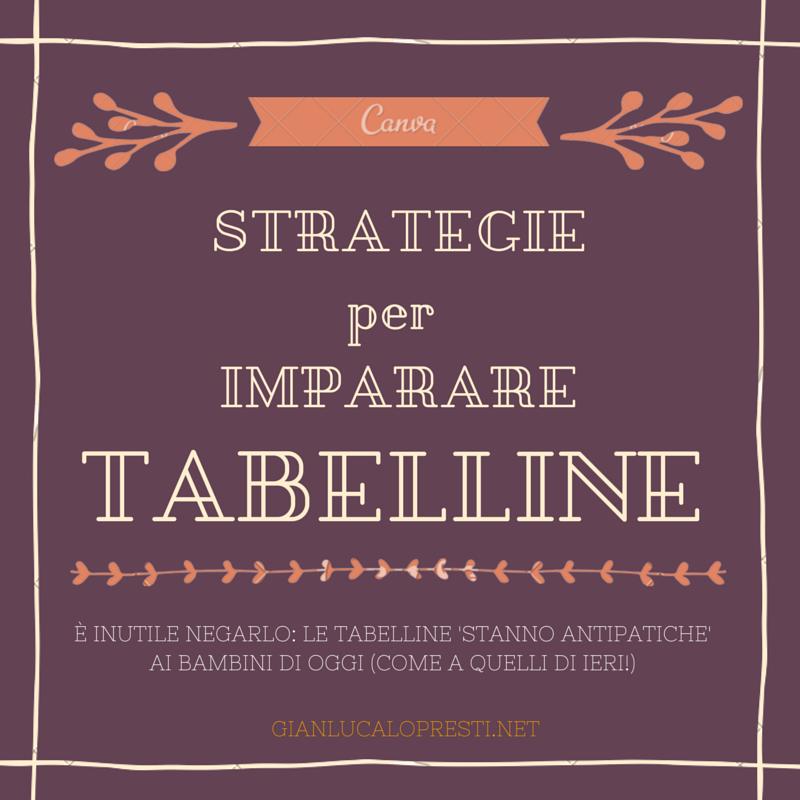 Strategie per imparare tutte le tabelline dr gianluca lo presti - Tavola pitagorica per bambini ...